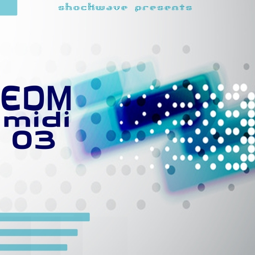 Shockwave EDM MIDI Vol.3 ACID WAV MIDI-DISCOVER